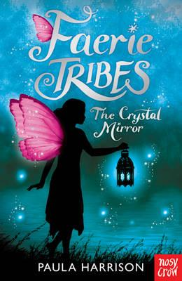 Faerie Tribes: The Crystal Mirror (BOK)