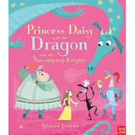 Princess Daisy and the Dragon and the Nincompoop Knights (BOK)