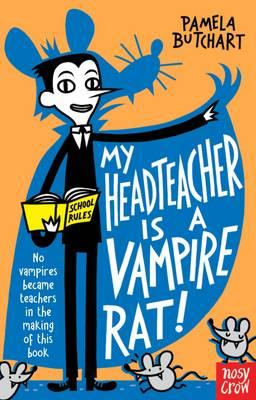 My Headteacher is a Vampire Rat (BOK)