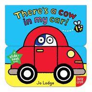 Slide and Seek: There's a Cow in My Car (BOK)