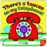 Slide and Seek: There's a Toucan on My Telephone (BOK)