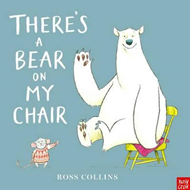 There's a Bear on My Chair (BOK)