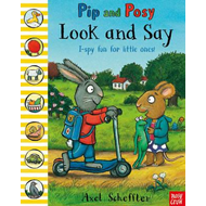Pip and Posy: Look and Say (BOK)