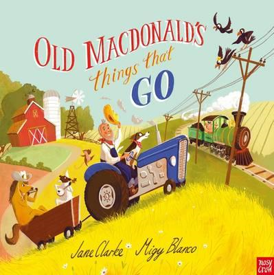 Old Macdonald's Things That Go (BOK)