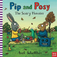 Pip and Posy: The Scary Monster (BOK)