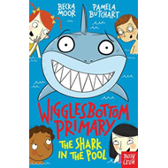 Wigglesbottom Primary: The Shark in the Pool (BOK)