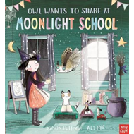 Owl Wants to Share at Moonlight School (BOK)