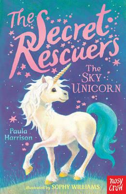 Secret Rescuers: The Sky Unicorn (BOK)