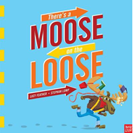 There's a Moose on the Loose (BOK)