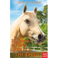 Produktbilde for Palomino Pony Steals the Show (BOK)