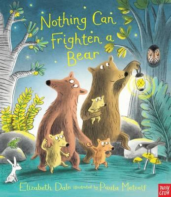 Nothing Can Frighten A Bear (BOK)