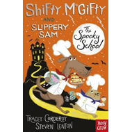 Shifty McGifty and Slippery Sam: The Spooky School (BOK)