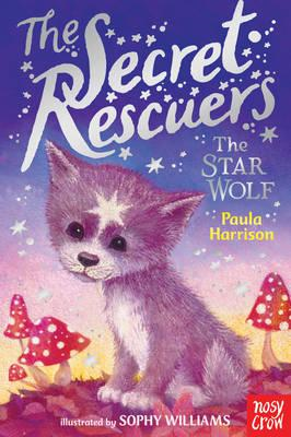 Secret Rescuers: The Star Wolf (BOK)