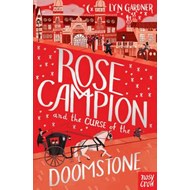 Rose Campion and the Curse of the Doomstone (BOK)