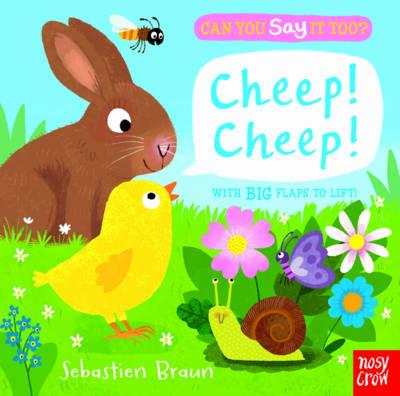 Can You Say It Too? Cheep! Cheep! (BOK)