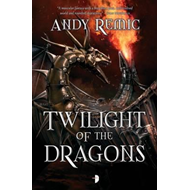 Twilight of the Dragons (BOK)