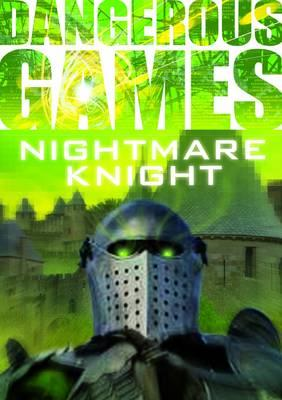 Dangerous Games: The Nightmare Knight (BOK)