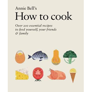 How to Cook: Over 200 essential recipes to feed yourself, yo (BOK)