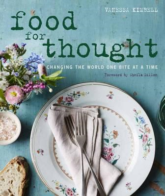 Food for Thought: Changing the world one bite at a time (BOK)