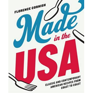 Made in the USA: Classic and Contemporary American Recipes f (BOK)