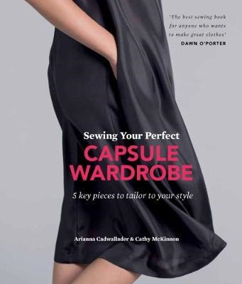 Sewing Your Perfect Capsule Wardrobe (BOK)