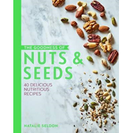 Goodness of Nuts and Seeds (BOK)