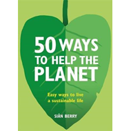 50 Ways to Help the Planet (BOK)