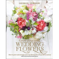 Grow your own Wedding Flowers (BOK)