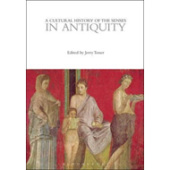 Cultural History of the Senses in Antiquity (BOK)