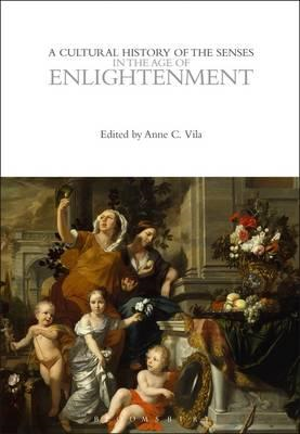 Cultural History of the Senses in the Age of Enlightenment (BOK)