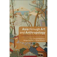 Asia through Art and Anthropology (BOK)