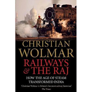 Railways and The Raj (BOK)