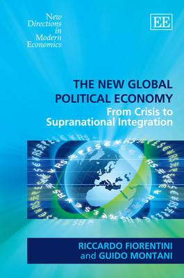 The New Global Political Economy: From Crisis to Supranational Integration (BOK)