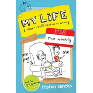 My Life and Other Stuff That Went Wrong (BOK)