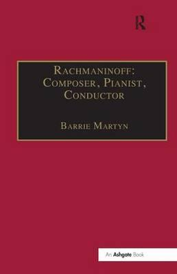 Rachmaninoff: Composer, Pianist, Conductor (BOK)