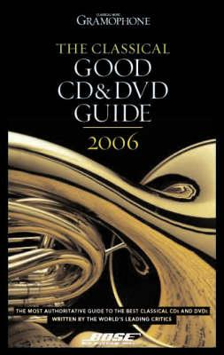 Classical Good CD and DVD Guide (BOK)