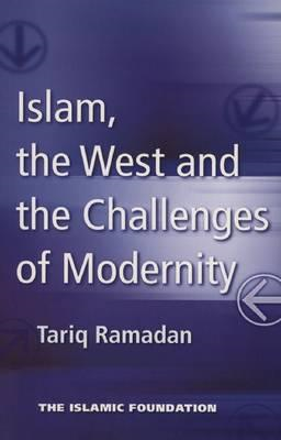 Islam, the West, and Challenges of Modernity (BOK)