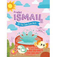 Prophet Ismail and the ZamZam Well Activity Book (BOK)