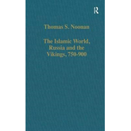The Islamic World, Russia and the Vikings, 750-900 (BOK)