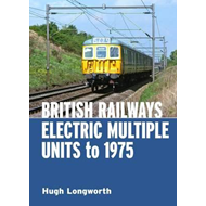 British Railways Electric Multiple Units to 1975 (BOK)