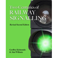 Two Centuries of Railway Signalling (BOK)