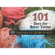 101 Uses for Baler Twine (BOK)