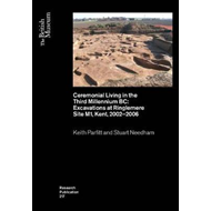 Ceremonial Living in the Third Millennium BC (BOK)