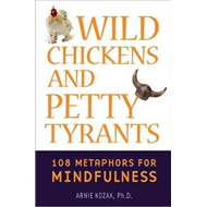 Wild Chickens and Petty Tyrants (BOK)