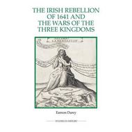 Irish Rebellion of 1641 and the Wars of the Three Kingdoms (BOK)