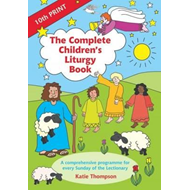 Complete Children's Liturgy Book (BOK)