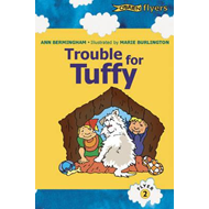 Trouble for Tufty: A Katie and Ted Story (BOK)