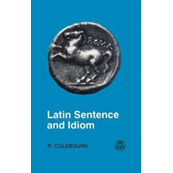 Latin Sentence and Idiom (BOK)