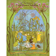 Story of the Root Children (BOK)