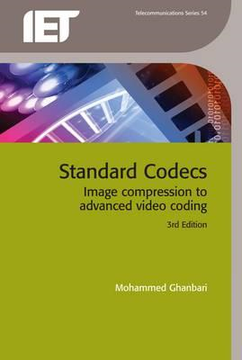 Standard Codecs: Image Compression to Advanced Video Coding (BOK)